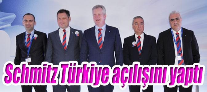 Schmitz Türkiye açılışını yaptı