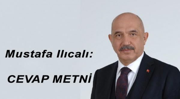 Mustafa Ilıcalı: CEVAP METNİ: