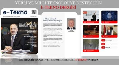 İnteraktif sanayi ve teknoloji dergisi E-TEKNO yayında